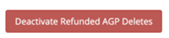 Button Dectivate Refunded AGP Deletes III